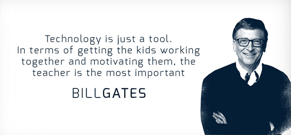 Bill Gates Technology is Just a Tool