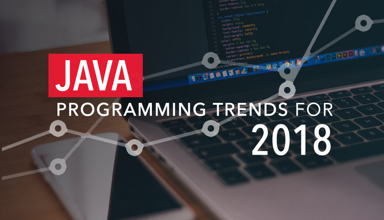 Java Programming Trends for 2018