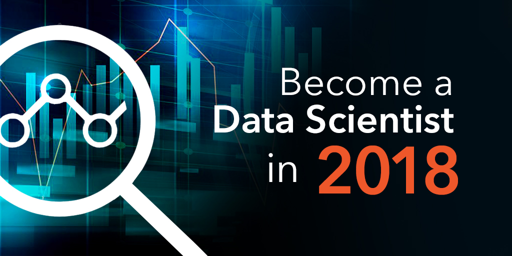 Become a Data Scientist in 2018