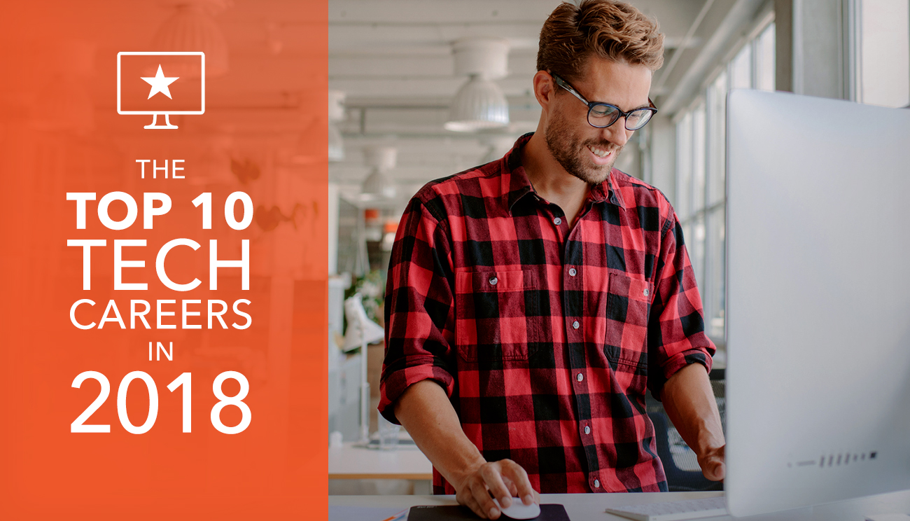 The Top Ten Tech Careers in 2018